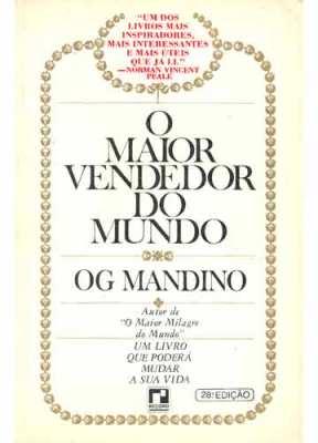 O maior vendedor do mundo og mandino